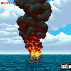 Kurtvza x Gram$ - We'll Be Ok (Prod. By ysonnatrack )