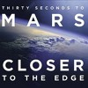 30 Seconds To Mars - Closer To The Edge (TuneSquad Remix) DL In Desc!