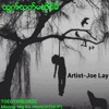 ထြက္သက္မတိုင္မီ Joe Lay