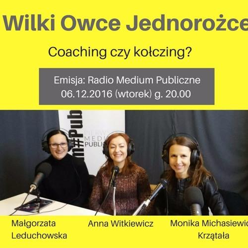 2016.12.06 - 20.00 Staśkiewicz - Wilki, Owce, Jednorożce - Coaching Czy Kołczing