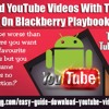 Download YouTube Videos With TubeMate On Blackberry Playbook.mp3