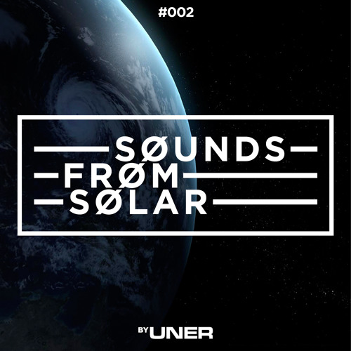 UNER presents Sounds From Solar 002