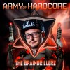 The Braindrillerz - Army Of Hardcore 2016 Promo Mix #6