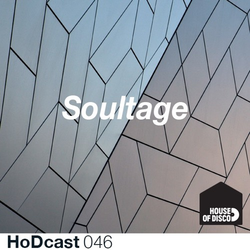 Soultage - House of Disco Guestmix - HODcast 046