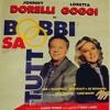 LORETTA GOGGI E JOHNNY DORELLI: