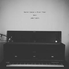 River Tiber X Daniel Caesar - West (HMLT Edit)