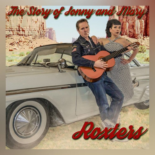 Jonny and Mary - The Roxters