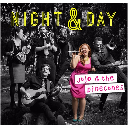 Night & Day - Album from JoJo & The Pinecones