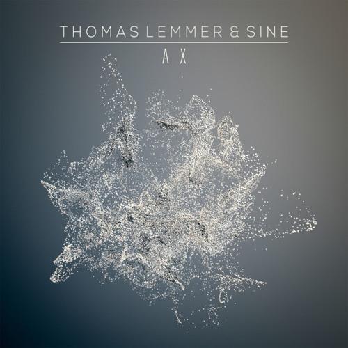 Thomas Lemmer & Sine - A X EP - Previews