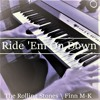 Download Ride 'Em On Down (The Rolling Stones) Piano Cover | Finn M-K