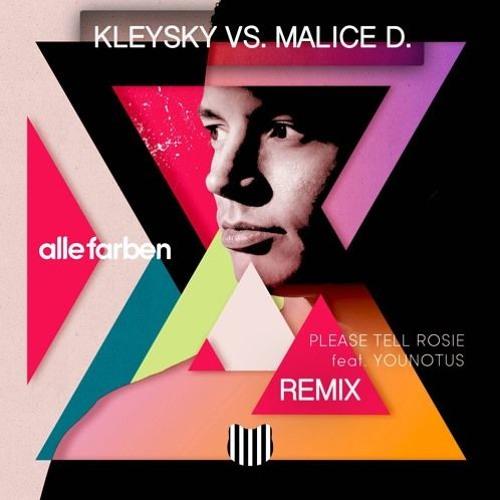 Alle Farben - Please Tell Rosie (Kleysky vs. Malice D. Remix) [FREE DOWNLOAD!]