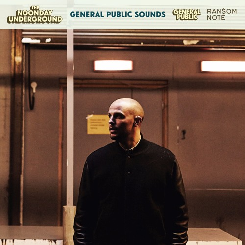 The Noonday Underground – General Public Sounds