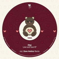 Afgo - Love and Soul (Dave Andres Remix)
