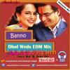 TWMR - Banno - Dhol Weds EDM Mix
