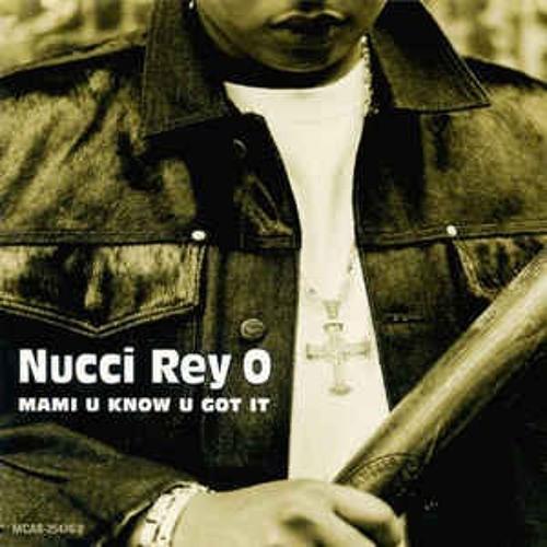 Nucci Rey O (Mix)