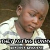 Acting Funny -King Louis, Say O Tha Bull, & Biz Macko