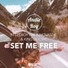 Set Me Free (Ft. LeeRoy The Innovator & King Doobie)