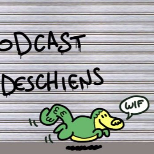 #46, le podcast des Deschiens