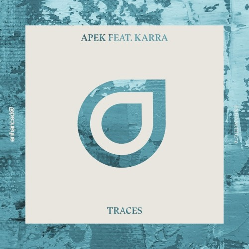 APEK - Traces ft. Karra [OUT NOW]