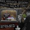 EPISODE 072: Norse, Pentecostal, Heathenry, Paganism, Thor & My Stones?: Asatru Gothi: Alf Herigstad