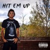 Hit Em Up Mp3