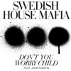 Don't You Worry Child (Pedro Carrilho bootleg)