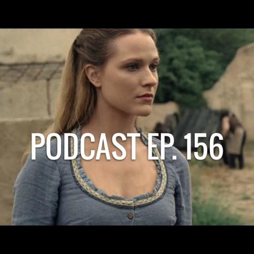 Ep. 156: Westworld, Moana, Lovesick, Club de Cuervos, muchos trailers nuevos!