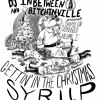 DJ Inbetween - Chopped & Scrooged - 05 - Mannheim Screwroller Hits The Deck (2012)