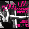 Tough Girl EXTRA with me… Sarah Williams - Answering all your questions about Boxing!