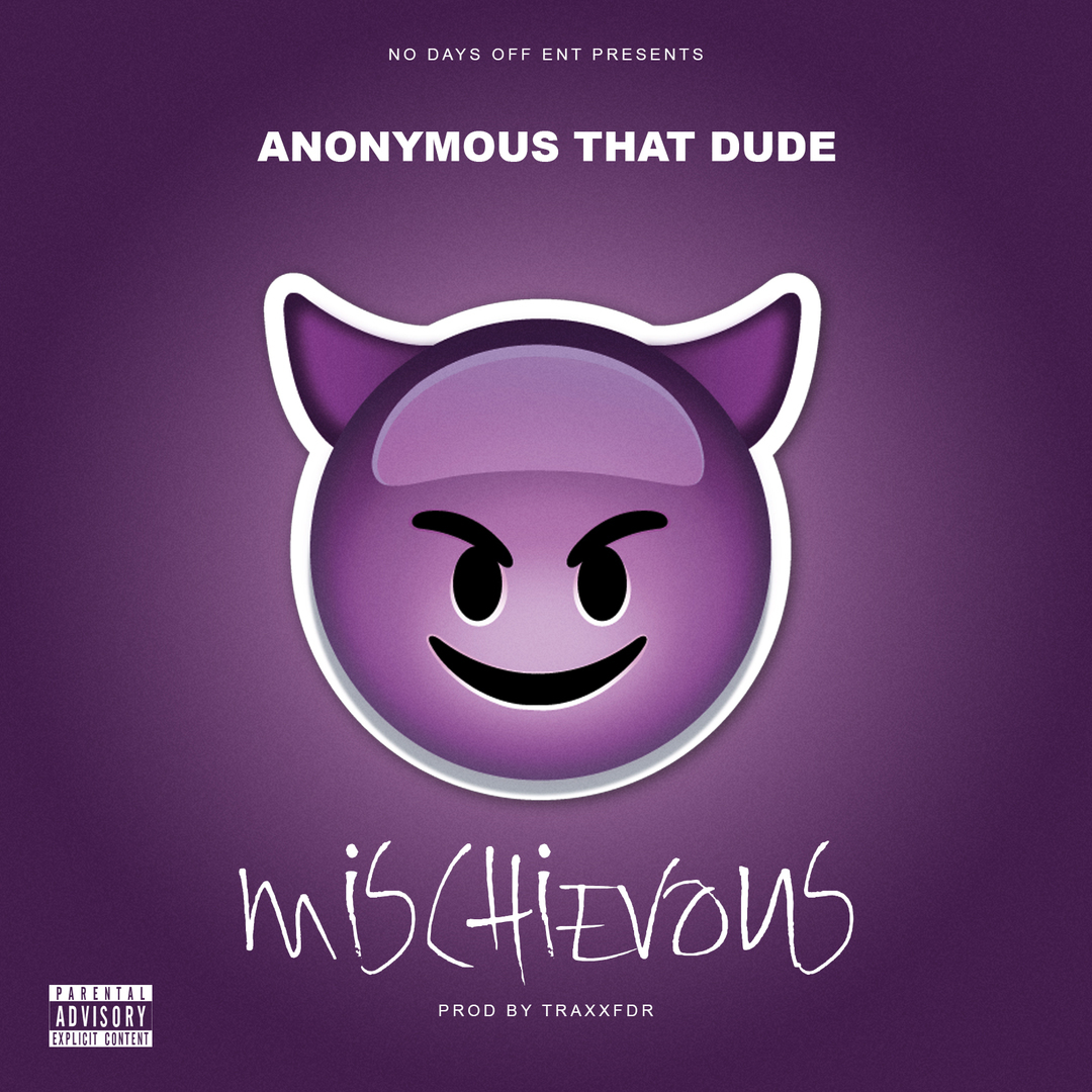 Anonymous That Dude - Mischievous (Prod. TraxxFDR) [Thizzler.com Exclusive]