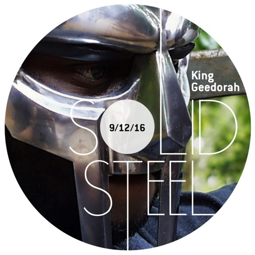 Solid Steel Radio Show 9/12/2016 - King Geedorah Snake Charmer Mix