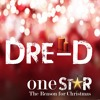 DreD - One Little Star (The Reason for Christmas)