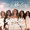 Fifth Harmony - That's My Girl (Shaun Thom Bootleg) - HIT BUY 4 FREE DL Portada del disco