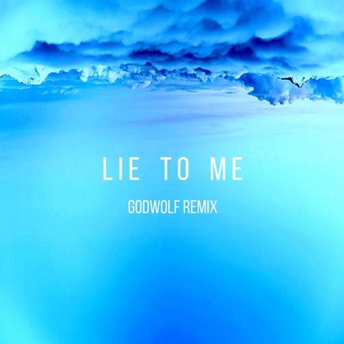 BATTS - Lie To Me (GodWolf Remix)
