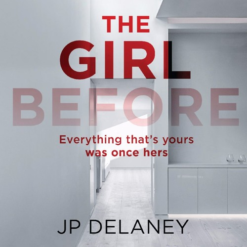 The Girl Before - JP Delaney - Audiobook extract