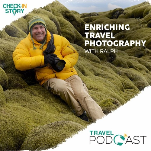 E:027 - Enriching Travel Photography With Ralph