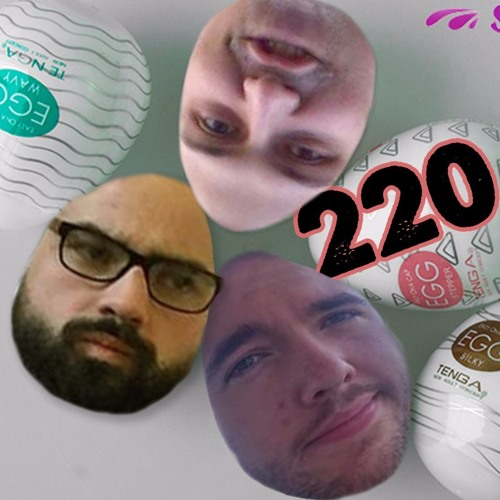 220: Wanking Into an Egg - A Review