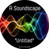 A Soundscape 'Untitled'