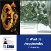 2016.7.7 - El iPad De Arquímedes - Christián Carman - 1ra Parte