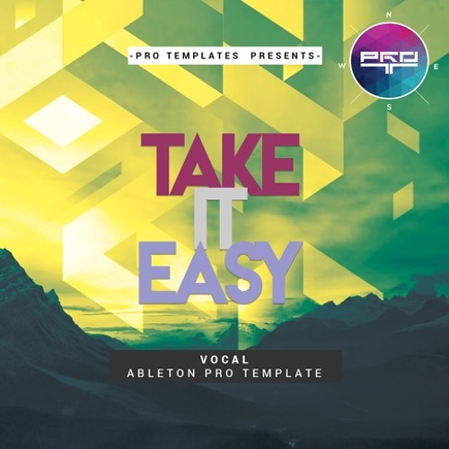 Take It Easy Ableton Pro Template (original Edit)