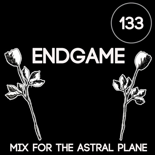 Endgame Mix For The Astral Plane