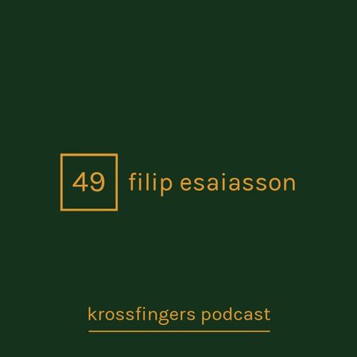 Krossfingers Podcast 49 - Filip Esaiasson