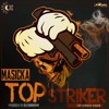 Masicka - Top Striker
