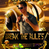 Break The Rules - EDM Set By DJ D-VIBE(Episode #01)NEW!!! Free Download!!!2016-2...