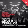 WEEK50 16 Chus & Ceballos Live From Exchange L.A, Los Angeles (USA)