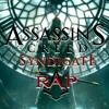 Assassins Creed: Syndicate Rap || IHC