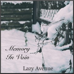 Memory in Vain