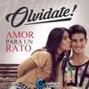 Olvidate! - Amor Para Un Rato-Remix Prod-((Dj JuJuY Mixer 2016)).