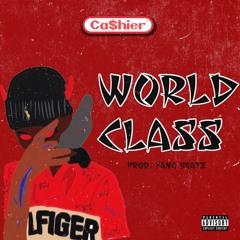 CA$HIER FRESH World Class(prod. Yang Beatz)