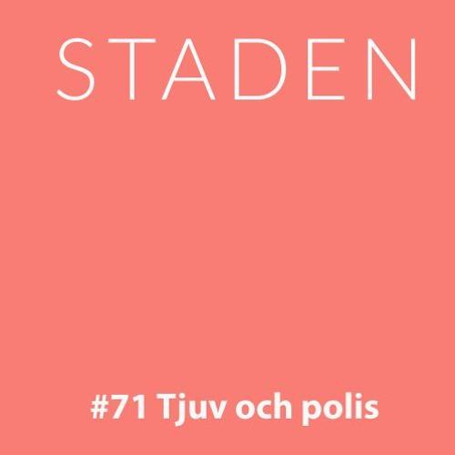 #71 Staden -  tjuv och polis